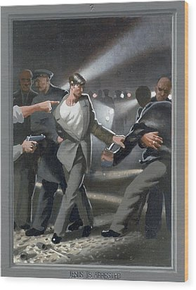7. Jesus Is Arrested / From The Passion Of Christ - A Gay Vision Wood Print by Douglas Blanchard