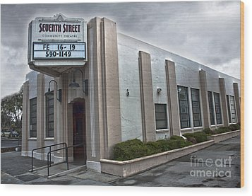 7th Street Theatre - Chino Ca Wood Print by Gregory Dyer