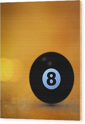 8 Ball Wood Print by Bob Orsillo