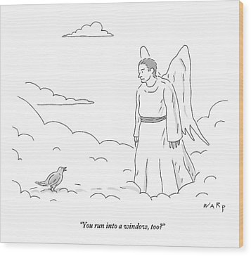 A Bird In Heaven Addresses A Male Angel And Asks Wood Print by Kim Warp