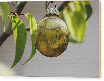 A Christmas Ornament Any Tree Wood Print by Carolina Liechtenstein