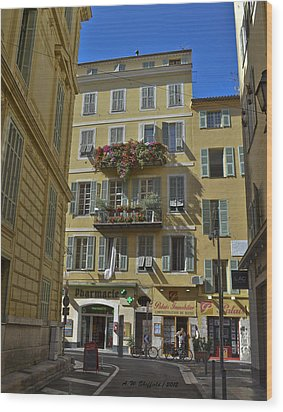 Wood Print featuring the photograph A Corner In Nice by Allen Sheffield