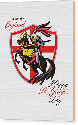 A Day For England Happy St George Day Retro Poster Wood Print by Aloysius Patrimonio