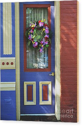 A Door Of Many Colors Wood Print by Mel Steinhauer