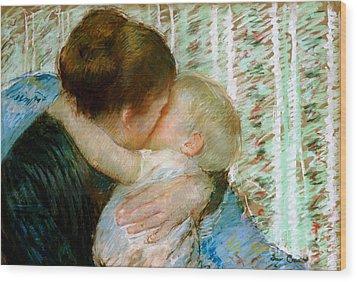 A Goodnight Hug  Wood Print by Mary Stevenson Cassatt