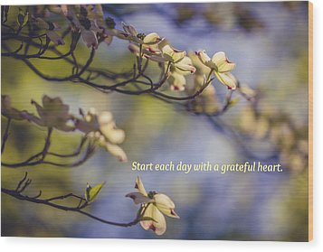 A Grateful Heart Wood Print