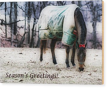 Wood Print featuring the photograph A Horse's Season's Greeting Card by Polly Peacock