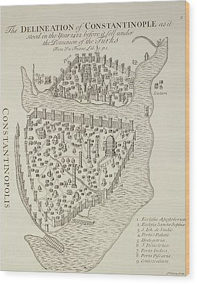 A Map Of Constantinople In 1422 Wood Print by Cristoforo Buondelmonti