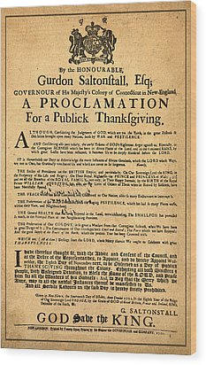 A Proclamation Of Thanksgiving Wood Print by Bill Cannon