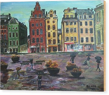 A Rainy Day In Gamla Stan Stockholm Wood Print by Belinda Low