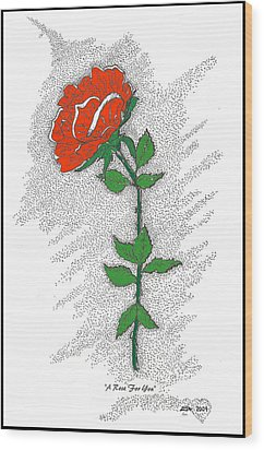 A Rose For You Wood Print by Glenn McCarthy Art and Photography