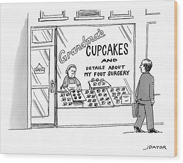 A Storefront Reads: Grandma's Cupcakes Wood Print by Joe Dator
