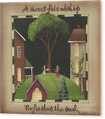 A Sweet Friendship Wood Print by Catherine Holman