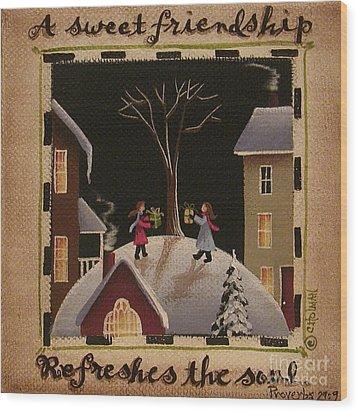 A Sweet Friendship  Winter Wood Print by Catherine Holman