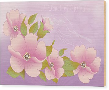 A Touch Of Spring Wood Print by Gayle Odsather
