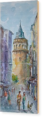 A Walk Around Galata Tower - Istanbul Wood Print by Faruk Koksal