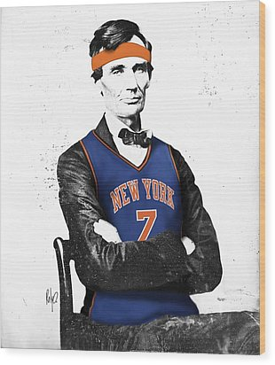 Abe Lincoln In A Carmelo Anthony New York Knicks Jersey Wood Print by Roly Orihuela