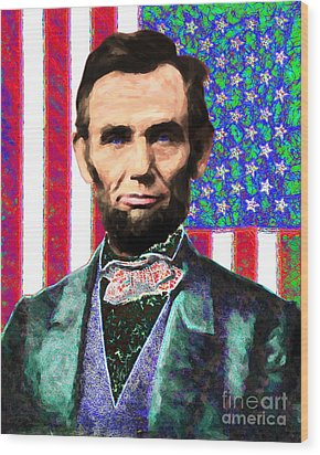 Abraham Lincoln 20130115 Wood Print by Wingsdomain Art and Photography