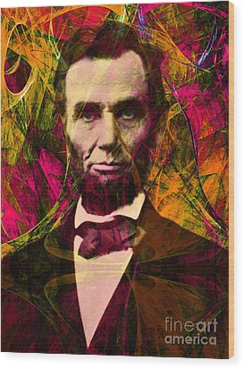 Abraham Lincoln 2014020502 Wood Print by Wingsdomain Art and Photography