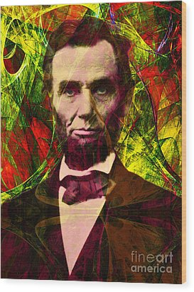 Abraham Lincoln 2014020502p28 Wood Print by Wingsdomain Art and Photography