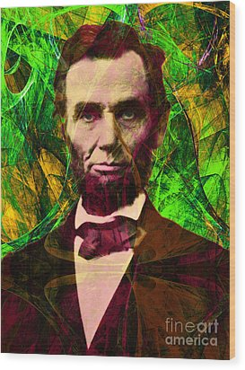 Abraham Lincoln 2014020502p68 Wood Print by Wingsdomain Art and Photography
