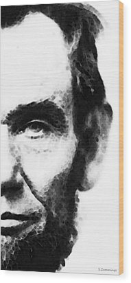 Abraham Lincoln - An American President Wood Print by Sharon Cummings