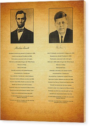 Abraham Lincoln And John F Kennedy Presidential Similarities And Coincidences Conspiracy Theory Fun Wood Print by Design Turnpike