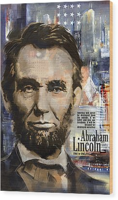 Abraham Lincoln Wood Print by Corporate Art Task Force