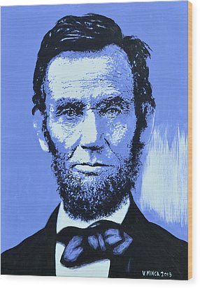 Abraham Lincoln Wood Print by Victor Minca