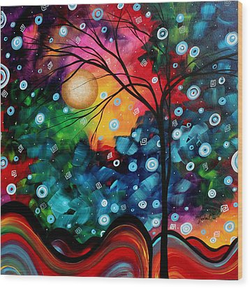 Abstract Art Landscape Tree Painting Brilliance In The Sky Madart Wood Print by Megan Duncanson