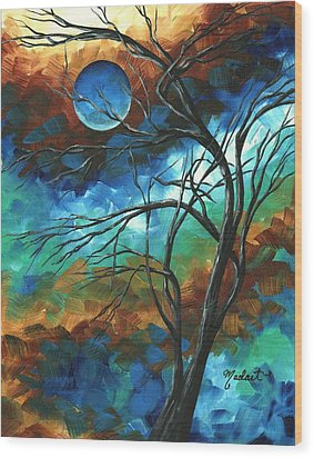 Abstract Art Original Colorful Painting Mystery Of The Moon By Madart Wood Print by Megan Duncanson