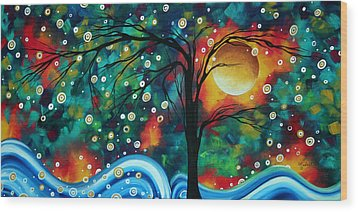 Abstract Art Original Landscape Painting Bold Circle Of Life Design Dance The Night Away By Madart Wood Print by Megan Duncanson