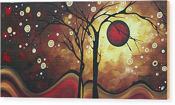 Abstract Art Original Landscape Painting Catch The Rising Sun By Madart Wood Print by Megan Duncanson
