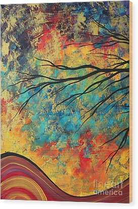 Abstract Art Original Landscape Painting Go Forth I By Madart Studios Wood Print by Megan Duncanson
