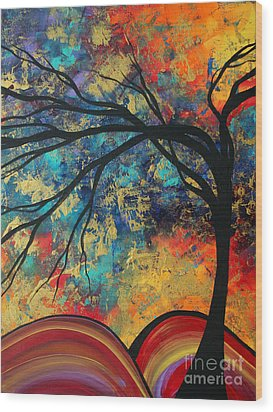 Abstract Art Original Landscape Painting Go Forth II By Madart Studios Wood Print by Megan Duncanson