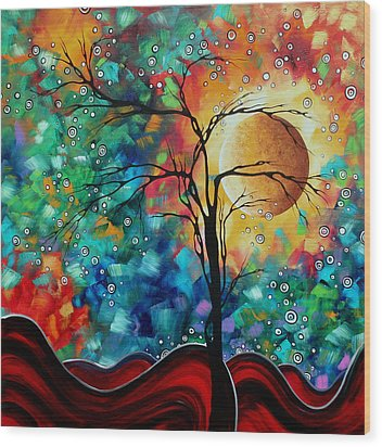 Abstract Art Original Whimsical Modern Landscape Painting Bursting Forth By Madart Wood Print by Megan Duncanson