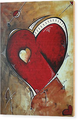 Abstract Heart Original Painting Valentines Day Heart Beat By Madart Wood Print by Megan Duncanson