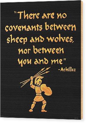 Achilles Admonition Wood Print