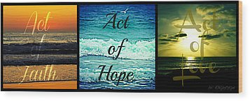 Act Of Faith Hope Love Collage Wood Print by Sharon Soberon