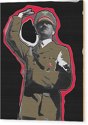 Adolf Hitler Saluting 2 Circa 1933-2009 Wood Print by David Lee Guss