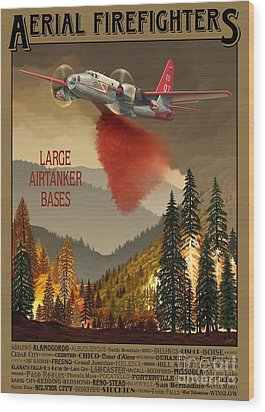Aerial Firefighters Large Airtanker Bases Wood Print by Airtanker Art