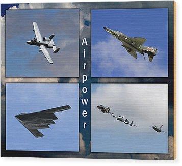 Wood Print featuring the photograph Air Power by John Freidenberg