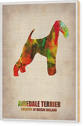 Airedale Terrier Poster Wood Print by Naxart Studio