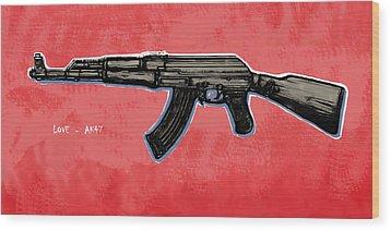 Ak - 47 Gun Pop Art Drawin Poster Wood Print by Kim Wang