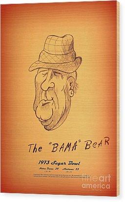 Alabama's Bear Bryant Wood Print by Greg Moores