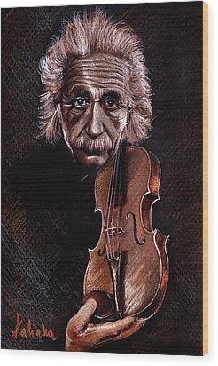 Albert Einstein And Violin Wood Print by Daliana Pacuraru