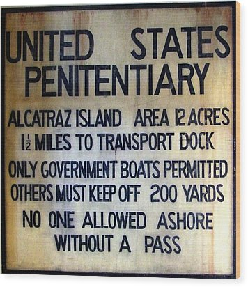 Alcatraz Warning Wood Print
