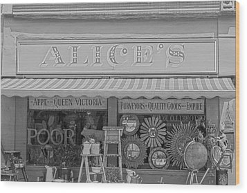 Alice's Antiques In Black And White Wood Print by Georgia Fowler
