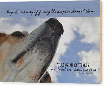 All Dogs Go To Heaven Quote Wood Print