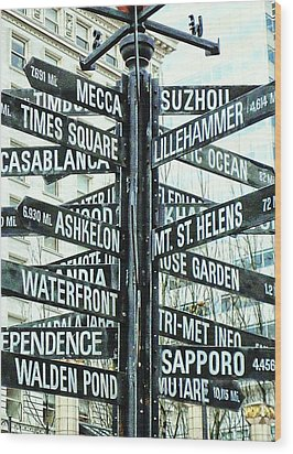 All The Places To Go Wood Print by Cathie Tyler